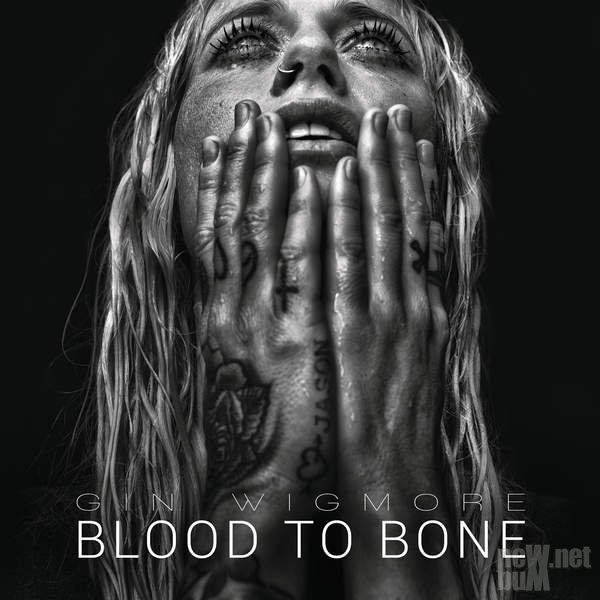 Gin Wigmore - Blood To Bone (2015)
