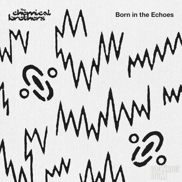 The Chemical Brothers - Born in the Echoes [Deluxe Edition] (2015)