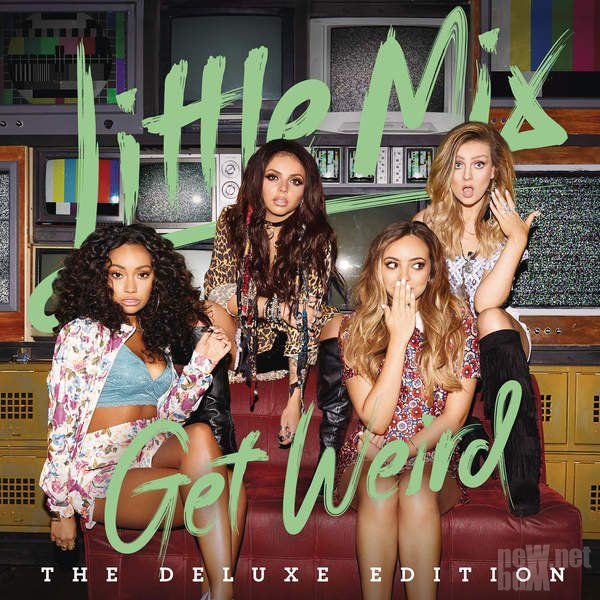 Little Mix - Get Weird (2015)