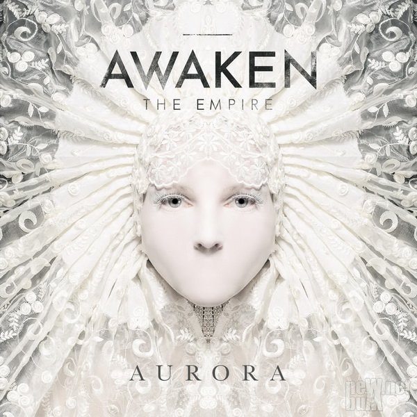 Awaken the Empire - Aurora (2015)
