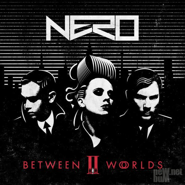 Nero - Between II Worlds (2015)