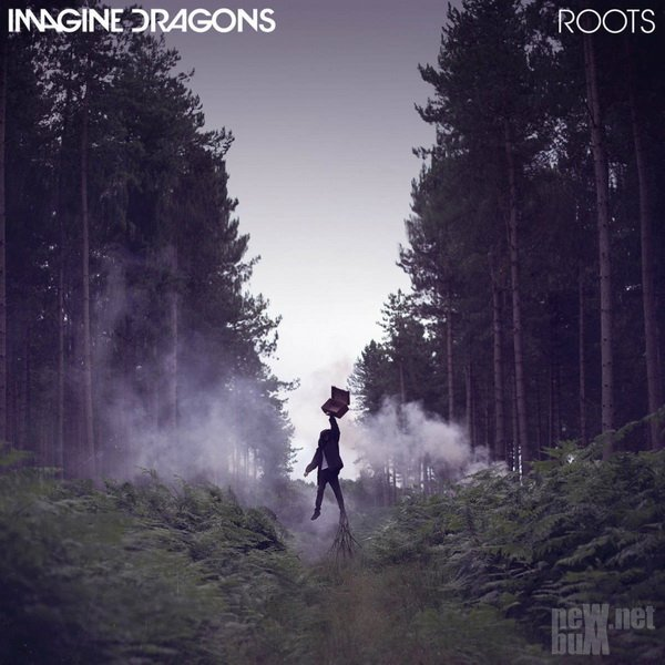 Imagine Dragons - Roots [Single] (2015)