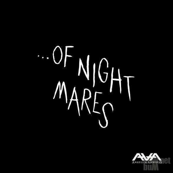 Angels & Airwaves - ...Of Nightmares [EP] (2015)