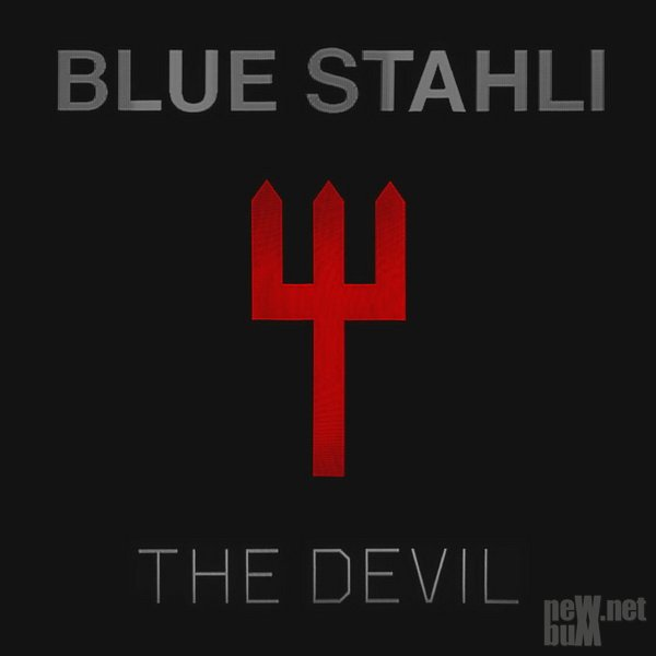 Blue Stahli - The Devil [Deluxe Edition] (2015)