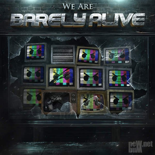 Barely Alive - We Are Barely Alive (2015)