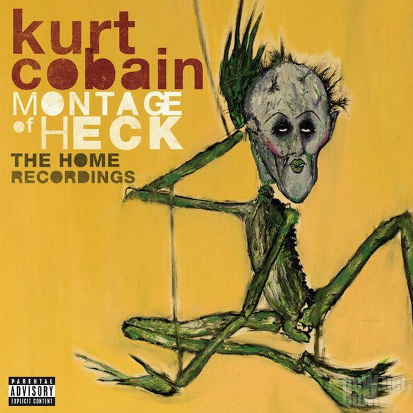 Kurt Cobain (Nirvana) - Montage Of Heck. The Home Recordings (2015)