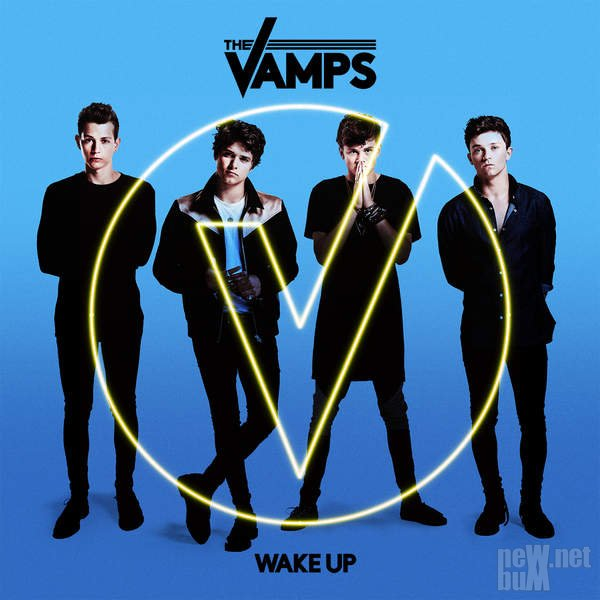 The Vamps - Wake Up (2015)