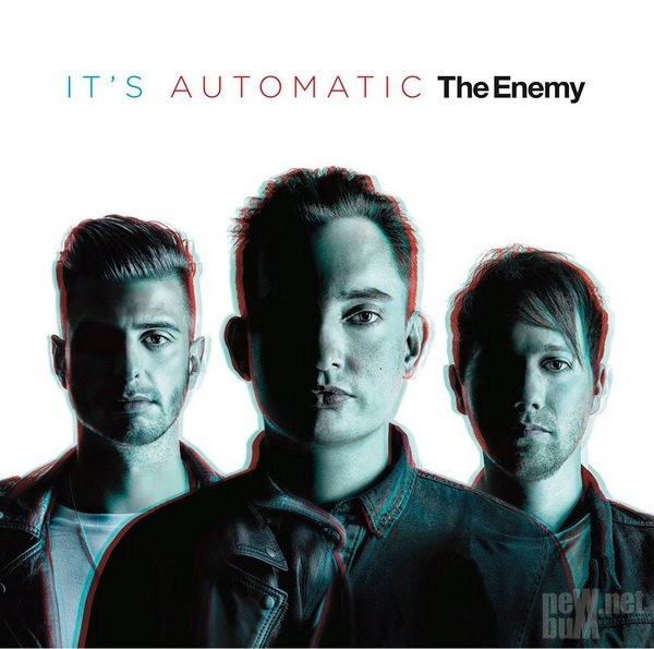 The Enemy - It's Automatic (2015)