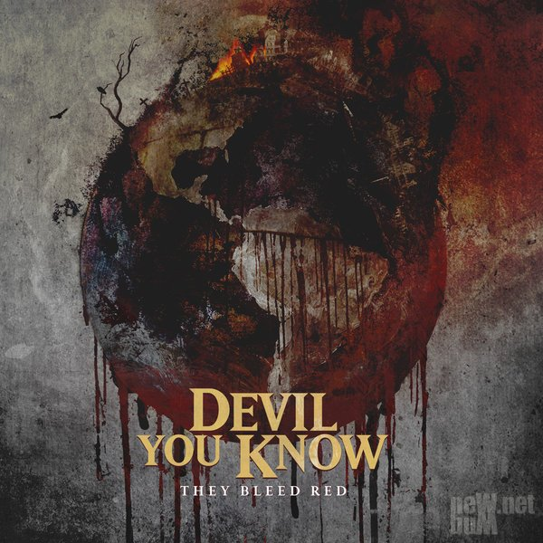 Devil You Know - They Bleed Red (2015)