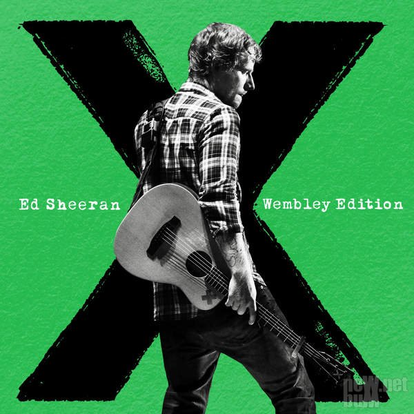 Ed Sheeran - X [Wembley Edition] (2015)