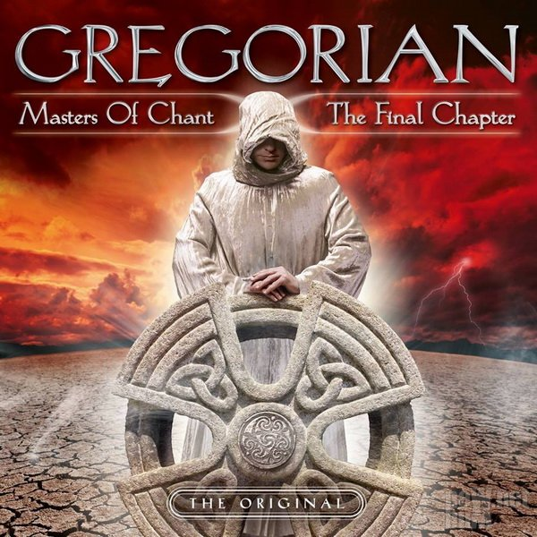 Gregorian - Masters Of Chant X: The Final Chapter [Deluxe Edition] (2015)