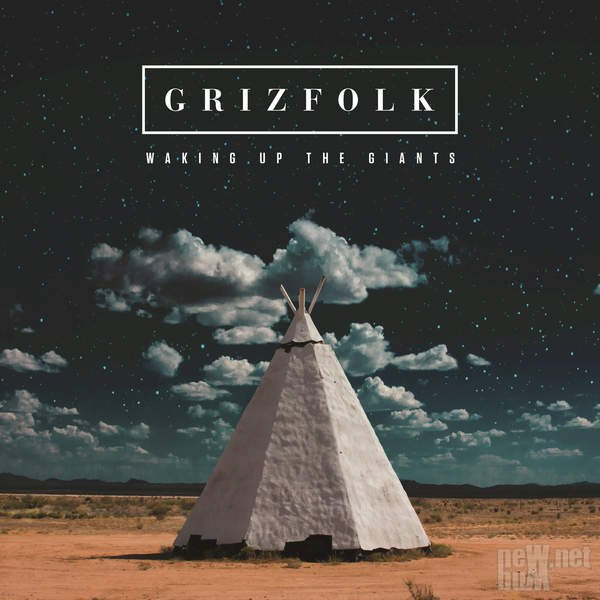 Grizfolk - Waking Up the Giants (2016)