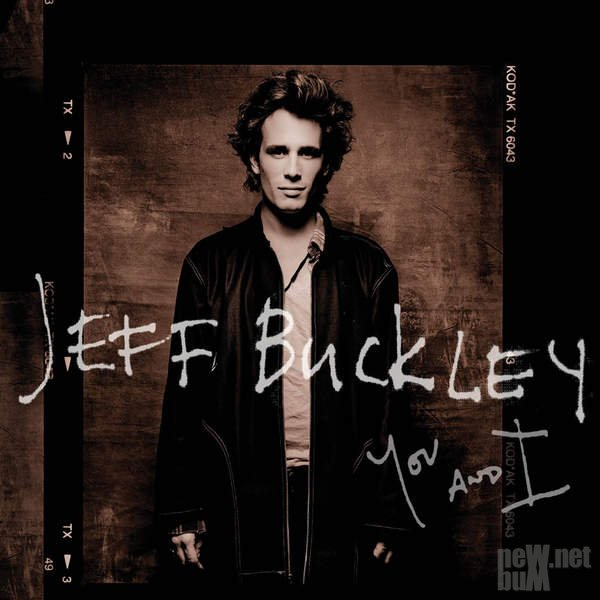 Jeff Buckley - You and I (2016)
