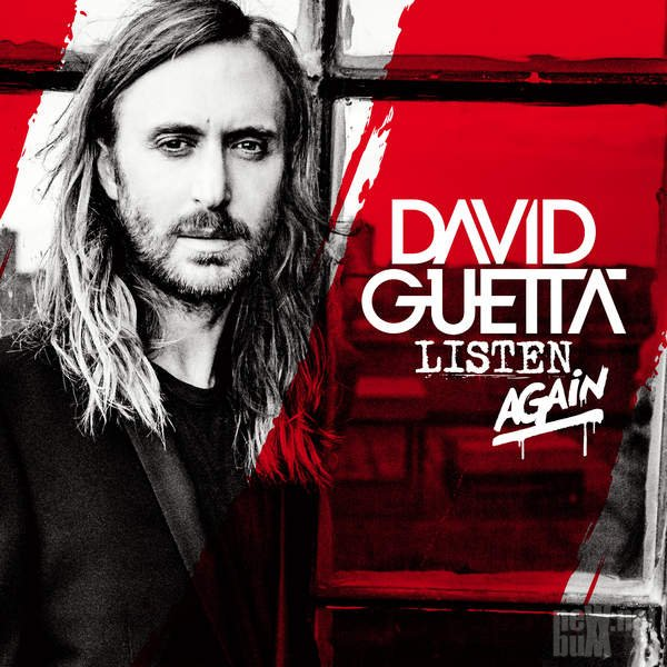 David Guetta - Listen Again [Deluxe Edition] (2015)
