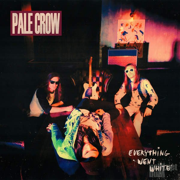 Pale Crow - Everything Went White (2015)