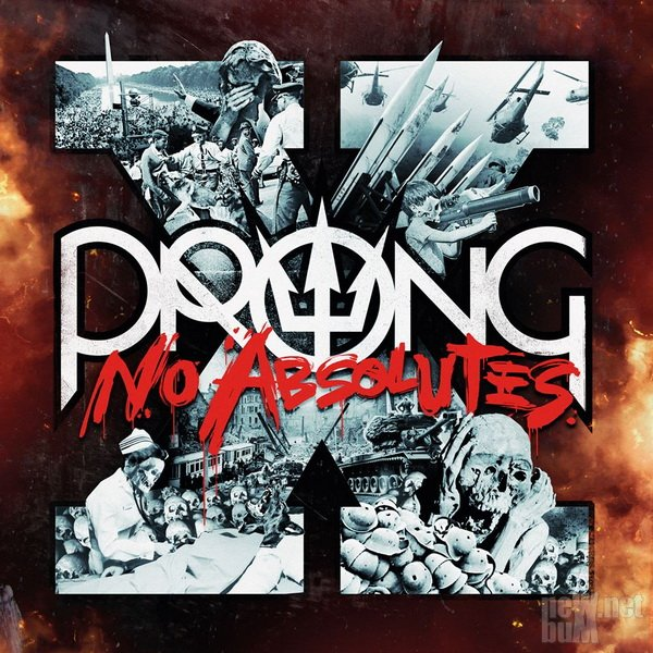 Prong - X (No Absolutes) (2016)