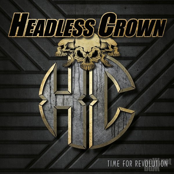 Headless Crown - Time For Revolution (2015)