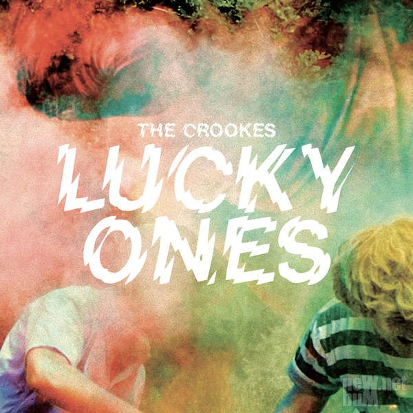The Crookes - Lucky Ones (2016)