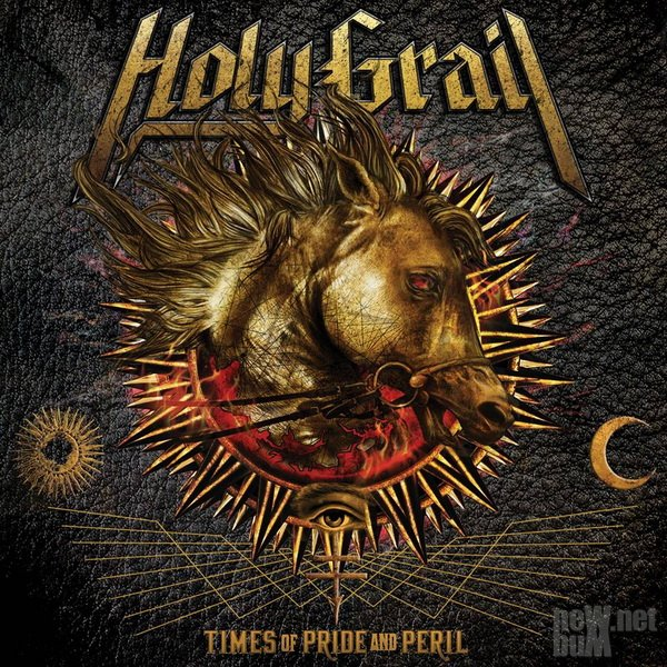 Holy Grail - Times Of Pride And Peril (2016)