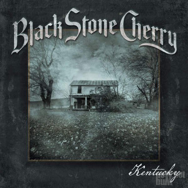 Black Stone Cherry - Kentucky [Exclusive Deluxe Edition] (2016)