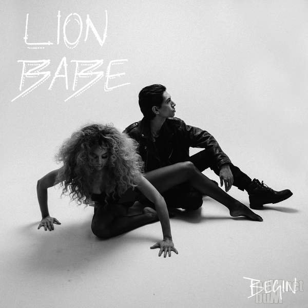 Lion Babe - Begin (2016)
