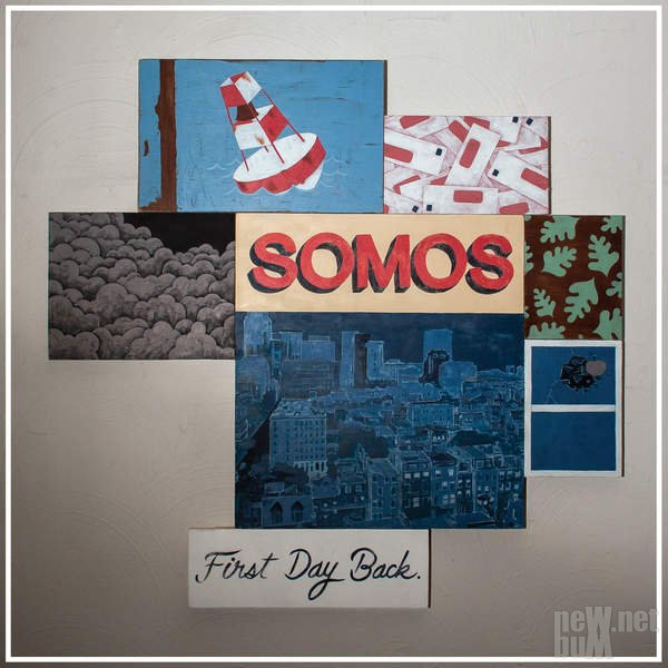 Somos - First Day Back (2016)