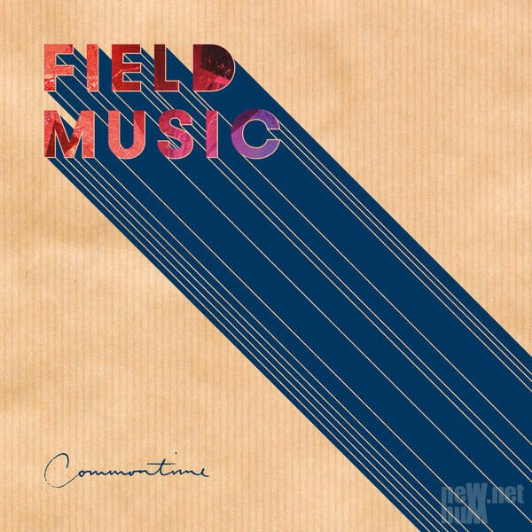 Field Music - Commontime (2016)