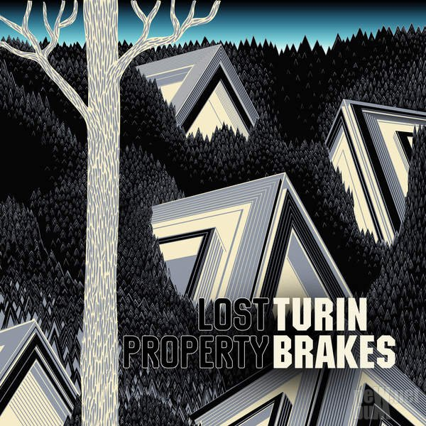 Turin Brakes - Lost Property (2016)