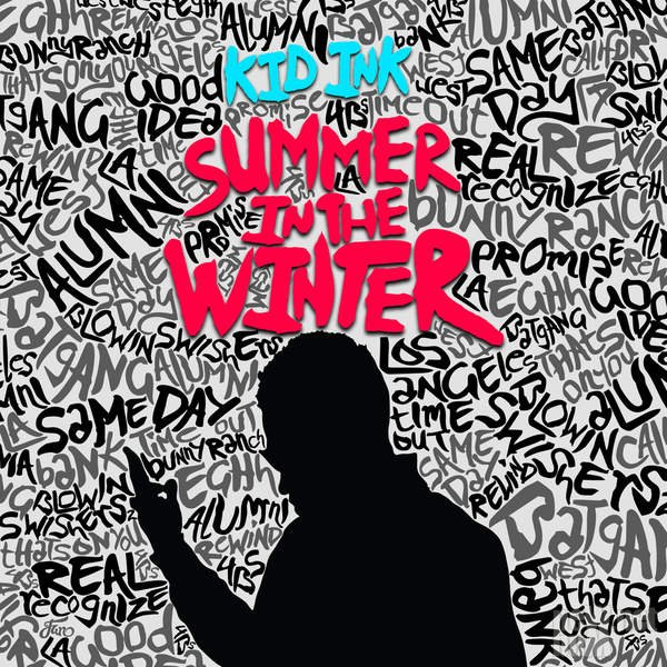 Kid Ink - Summer In The Winter (2015)