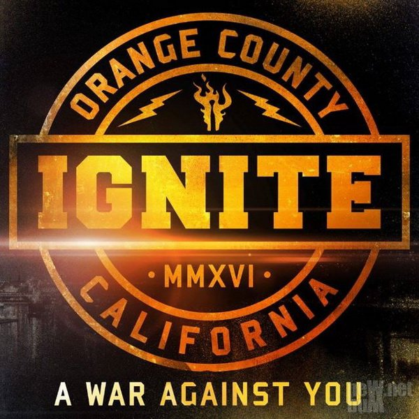 Ignite - A War Against You [Limited Edition] (2016)
