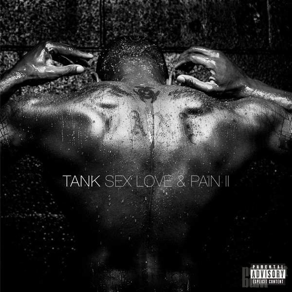 Tank - Sex, Love & Pain II (2016)