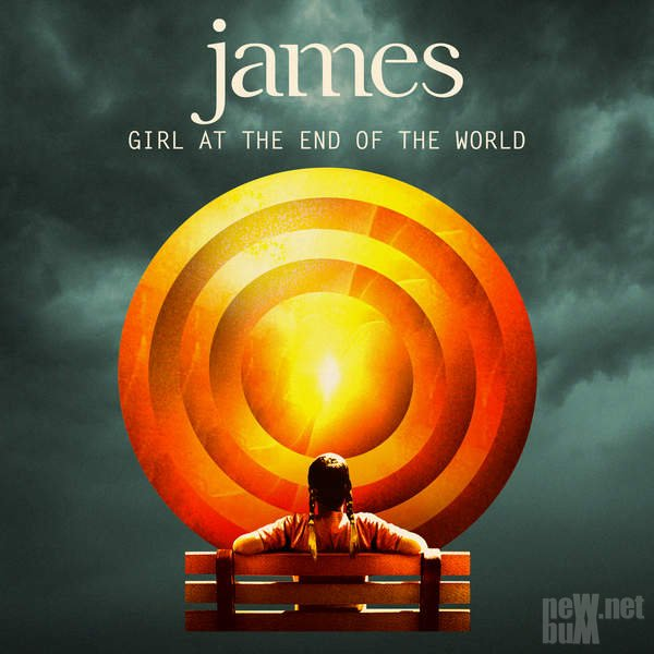 James - Girl at the End of the World (2016)