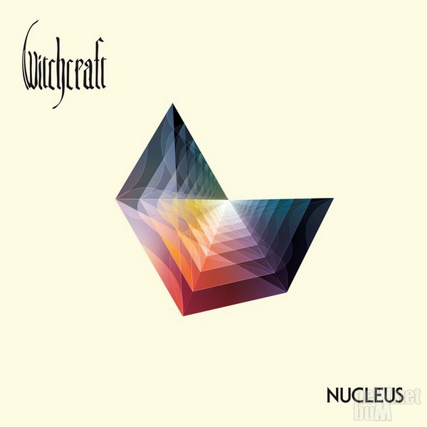 Witchcraft - Nucleus (2016)