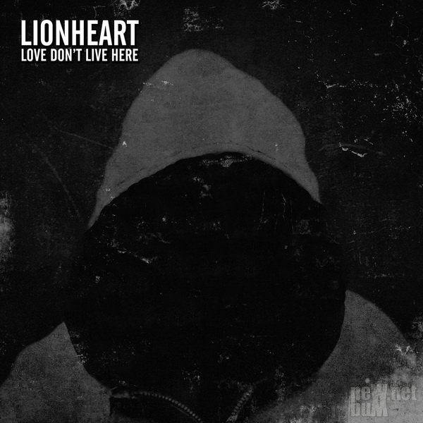 Lionheart - Love Don't Live Here (2016)