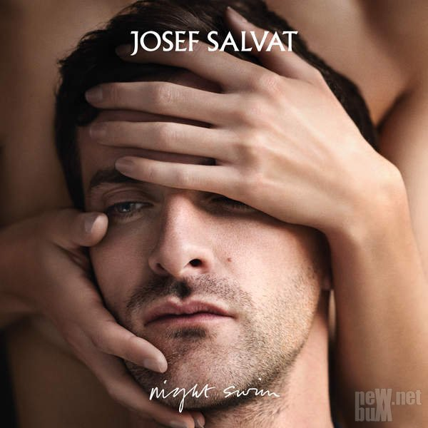 Josef Salvat - Night Swim (2016)
