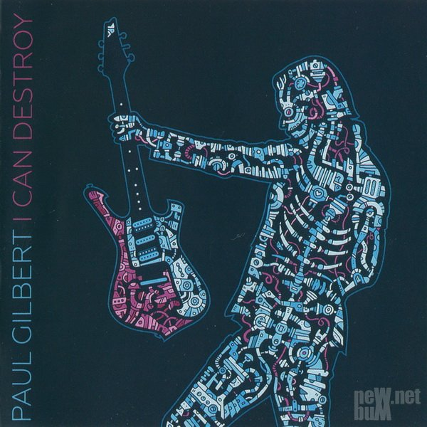 Paul Gilbert - I Can Destroy (2016)