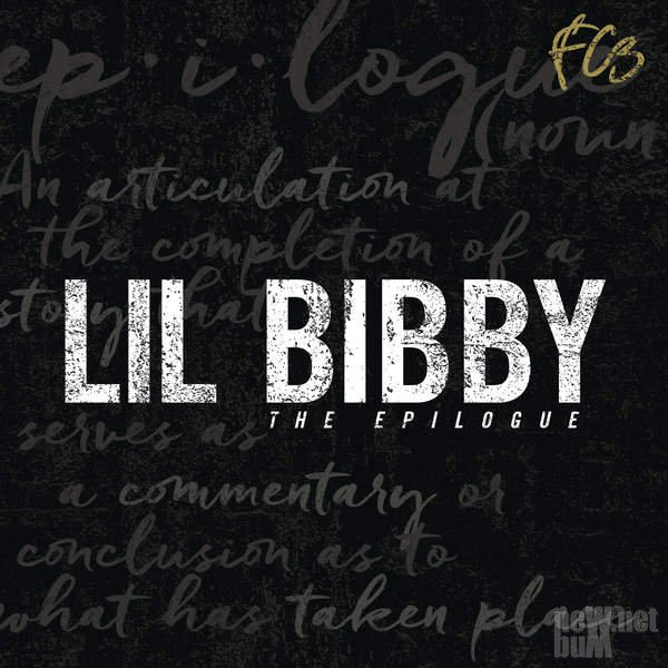 Lil Bibby - FC3 the Epilogue (2017)