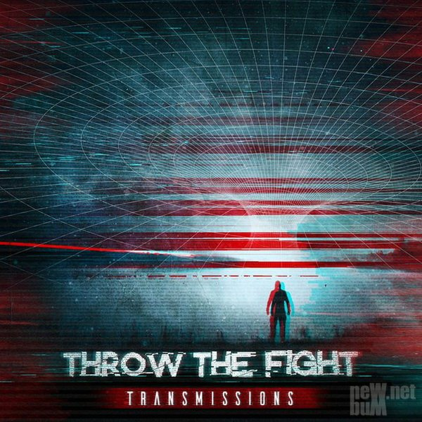 Throw The Fight - Transmissions (2016)