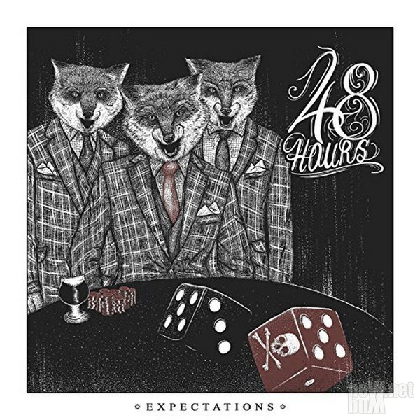 48Hours - Expectations (2016)