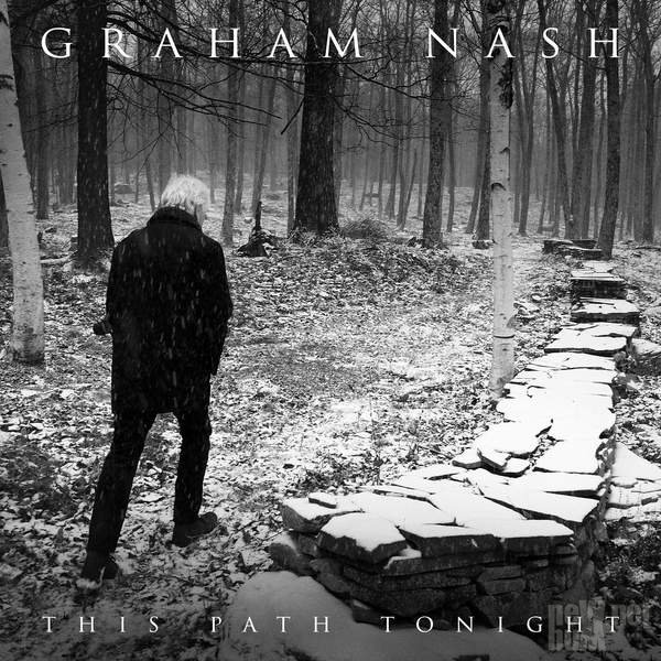 Graham Nash - This Path Tonight (2016)