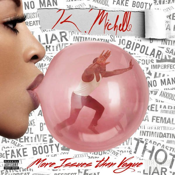 K. Michelle - More Issues Than Vogue (2016)