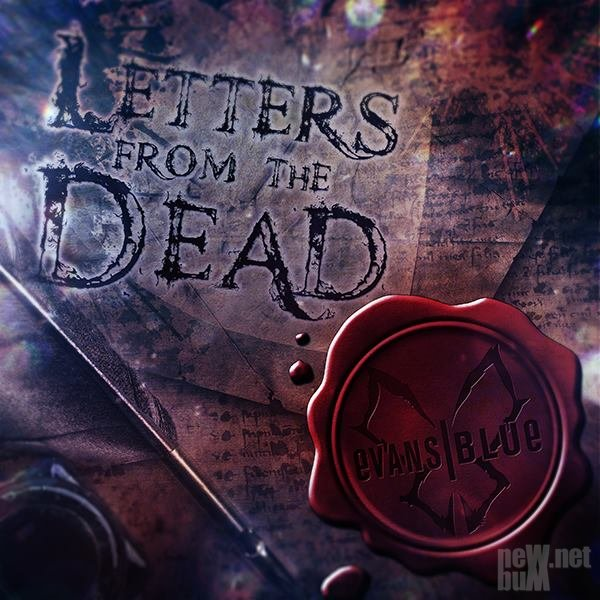 Evans Blue - Letters From the Dead (2016)