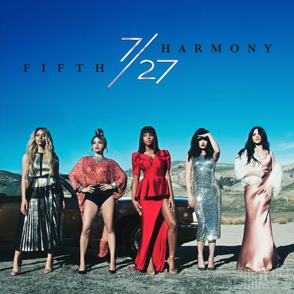 Fifth Harmony - 7/27 (2016)