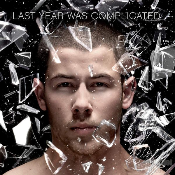 Nick Jonas - Last Year Was Complicated (2016)