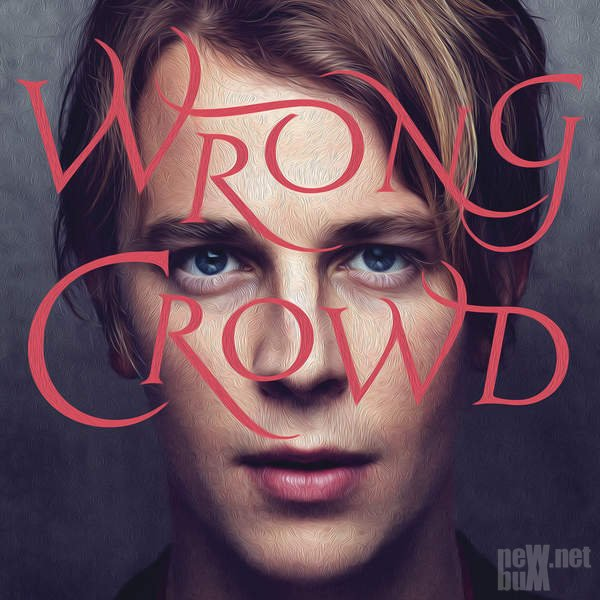 Tom Odell - Wrong Crowd (2016)