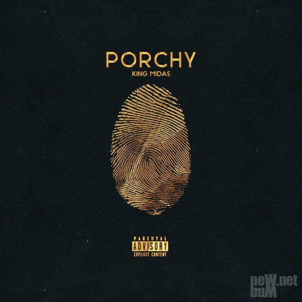 Porchy - King Midas (2016)