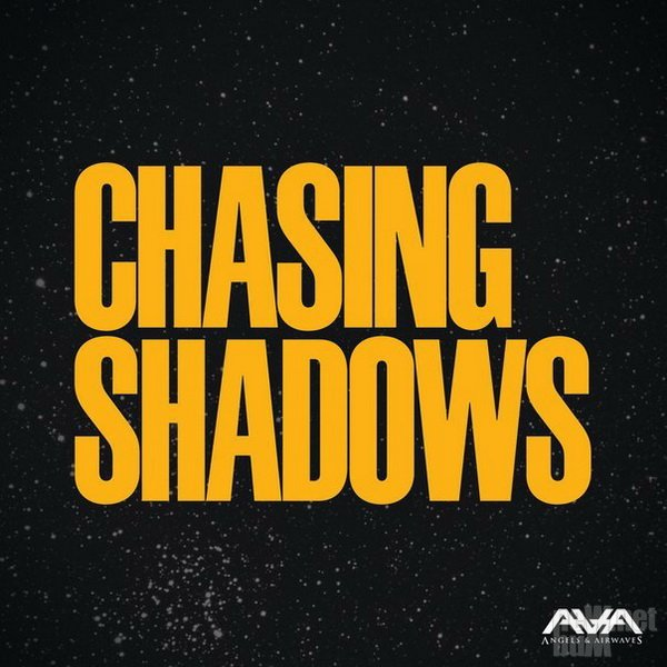 Angels & Airwaves - Chasing Shadows [EP] (2016)
