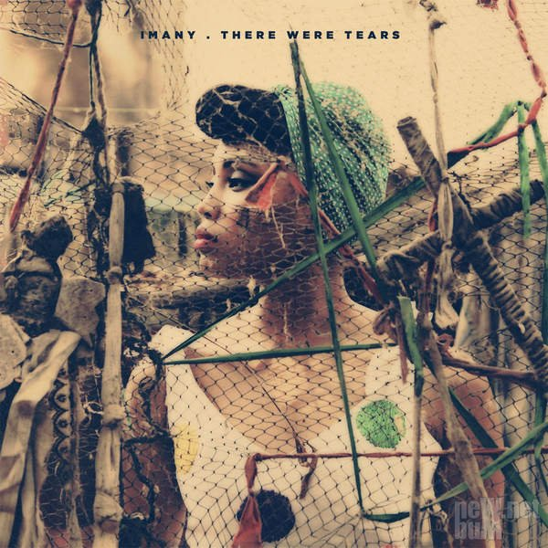 Imany - There Were Tears [EP] (2016)