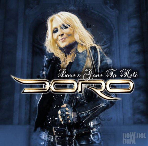 Doro - Love's Gone To Hell [EP] (2016)