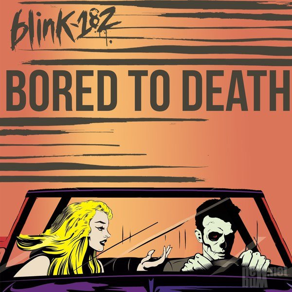Blink-182 - Bored To Death [Single] (2016)